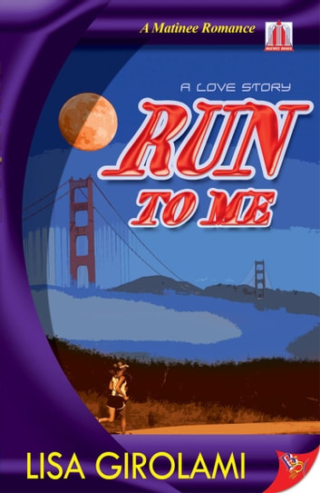 Run to Me ebook by Lisa Girolami