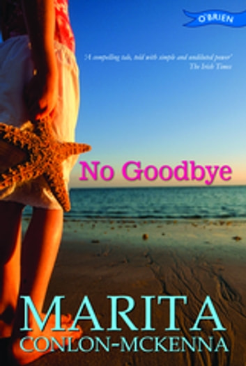 No Goodbye ebook by Marita Conlon-McKenna