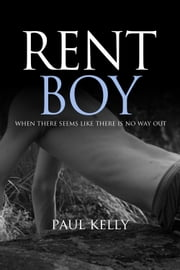 Rent Boy ebook by Paul Kelly