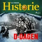 D-dagen audiobook by All Verdens Historie
