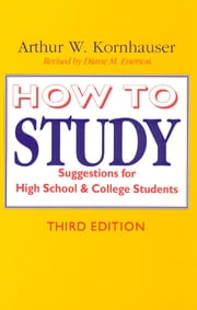 How to Study - Suggestions for High-School and College Students ebook by Kobo.Web.Store.Products.Fields.ContributorFieldViewModel