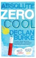 Absolute Zero Cool ebook by Declan Burke
