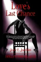 Love's Last Chance ebook de Jean Joachim