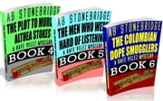 Rafe Velez Mysteries Bundle #2 (4-6): The Plot to Murder Althea Stokes, The Men Who Were Hard of Listening, The Colombian Dope Smugglers - Rafe Velez Mysteries ebook by AB Stonebridge