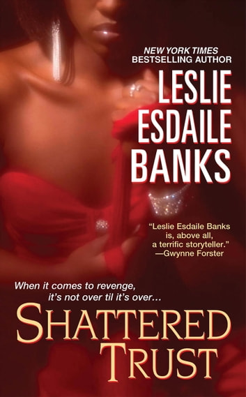 Shattered Trust ebook by Leslie Esdaile Banks