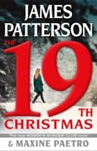 The 19th Christmas 電子書 by James Patterson, Maxine Paetro