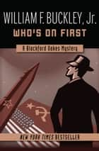 Who's on First ebook by William F. Buckley