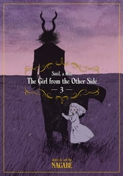 The Girl From the Other Side: Siúil, a Rún Vol. 3 ebook by Nagabe