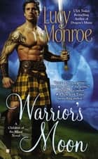 Warrior's Moon ebook by Lucy Monroe