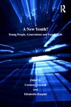 A New Youth? ebook by Elisabetta Ruspini,Carmen Leccardi