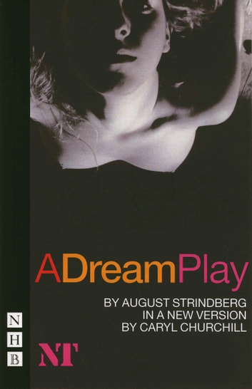 A Dream Play (NHB Classic Plays) ebook by August Strindberg