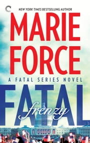Fatal Frenzy ebook by Marie Force