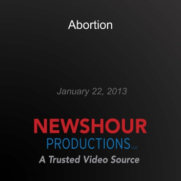 Abortion audiobook by PBS NewsHour