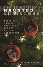 Haunted Christmas ebook by Mary Beth Crain