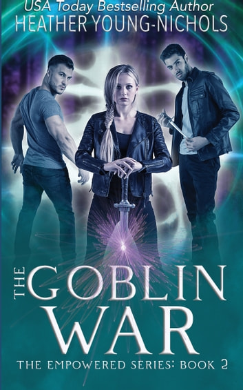 The Goblin War ebook by Heather Young-Nichols