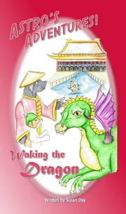 Waking the Dragon ebook by Susan Day