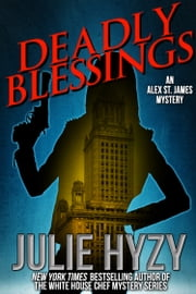 Deadly Blessings ebook by Julie Hyzy