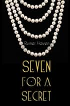 Seven for a Secret ebook by Rumer Haven