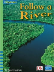 iOpener: Follow a River ebook by DK Publishing