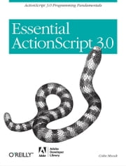 Essential ActionScript 3.0 ebook by Colin Moock