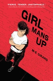 Girl Mans Up ebook by M-E Girard
