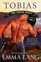 The Circle Eight: Tobias ebook by Emma Lang