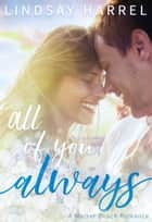 All of You, Always ebook by Lindsay Harrel