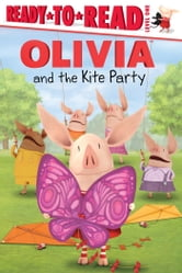 OLIVIA and the Kite Party - with audio recording ebook by Alex Harvey