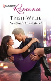 New York's Finest Rebel ebook by Trish Wylie