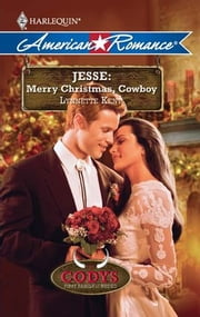 Jesse: Merry Christmas, Cowboy ebook by Lynnette Kent