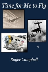 Time For Me to Fly ebook by Roger Campbell