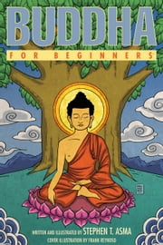 Buddha For Beginners ebook by Stephen  T. Asma