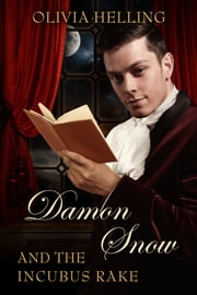 Damon Snow and the Incubus Rake - Damon Snow #2 ebook by Olivia Helling