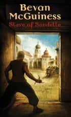 Slave of Sondelle ebook by Bevan McGuiness