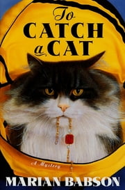 To Catch a Cat ebook by Marian Babson