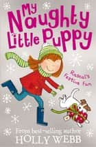 Rascal's Festive Fun ebook by Holly Webb, Kate Pankhurst Kate Pankhurst