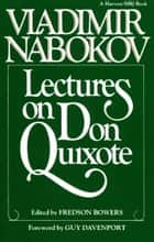 Lectures on Don Quixote ebook by Vladimir Nabokov