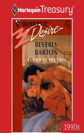 A Child of Her Own ebook by Beverly Barton
