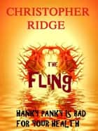 The Fling ebook by Christopher Ridge