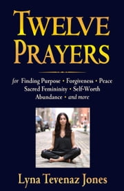 Twelve Prayers ebook by Lyna Jones