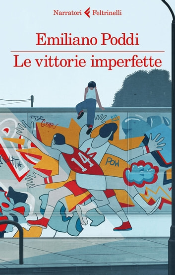 Le vittorie imperfette eBook by Emiliano Poddi