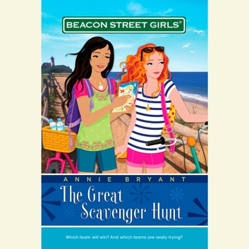 Beacon Street Girls #15: Great Scavenger Hunt audiobook by Annie Bryant