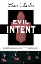 Evil Intent ebook by Kate Charles