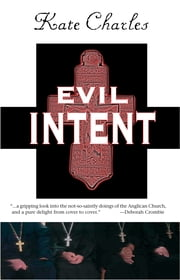 Evil Intent - A Callie Anson Mystery ebook by Kate Charles