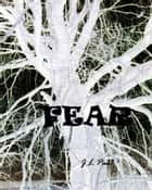 Fear ebook by JL Paul