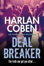 Deal Breaker ebook by Harlan Coben