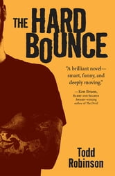 The Hard Bounce ebook by Todd Robinson