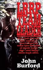 LRRP Team Leader ebook by John Burford
