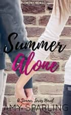 Summer Alone ebook by Amy Sparling