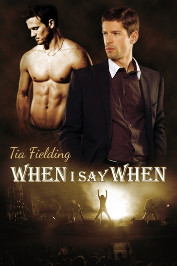 When I Say When ebook by Tia Fielding